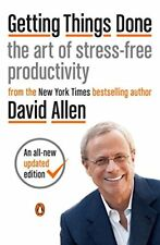 Getting Things Done: The Art of Stress-Free Productivity-David Allen, James Fall