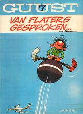GUUST 07 - VAN FLATERS GESPROKEN... - Franquin