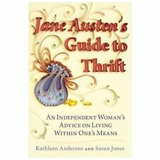 Jane Austen's Guide to Thrift: An Independent Woman's Advice on Living-ExLibrary