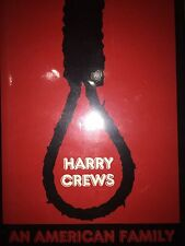 AN AMERICAN FAMILY BY HARRY CREWS *FIRST TRADE EDITION*