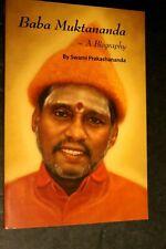 Baba Muktananda : A Biography by Swami Prakashananda (2007, Pb) Hinduism Yogi