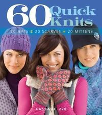 60 Quick Knits Collection: 60 Quick Knits : 20 Hats, 20 Scarves, 20 Mittens in …