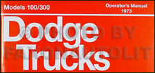 1973 Dodge Truck Owners Manual 73 Pickup 4x4 Van D100-D300 W100-W300 Operators
