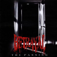 Betrayal • The Passing CD 2019 Girder Records •• NEW ••