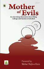 Mother of Evils (describing rulings and harms of Alcohol)
