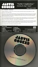 Pulp JARVIS COCKER Further Complication 2009 ADVNCE PROMO DJ CD MINT USA