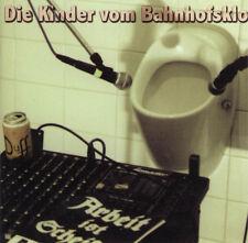 KINDER VOM BAHNHOFSKLO Arbeit ist Scheiße CD (1998 Newtone) Neu!
