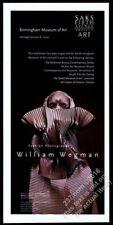 New Listing1999 Weimaraner photo William Wegman exhibition Saks Project vintage print ad