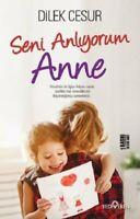 Seni Anliyorum Anne  (Yeni Türkce Kitap)