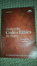 Guide to the Code of Ethics for Nurses: Interpretation and Application