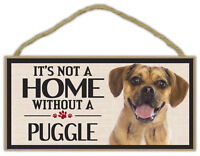 Wood Sign: It's Not A Home Without A PUGGLE   Dogs, Gifts, Decorations