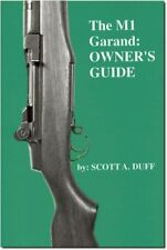 The M1 Garand Owner's Guide by Scott Duff New Paperback Book M 1 Owners WW28599