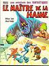 Les Fantastiques 28. Le Maître de la Haine - LUG 1982