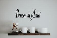 BENVENUTI AMICI ITALIAN WORD DECAL - WELCOME FRIENDS Kitchen Bedroom Living Room