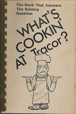 *SAN RAMON CA VINTAGE *WHAT'S COOKIN AT TRACOR COOK BOOK *EMPLOYEES *CALIFORNIA