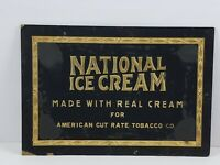 Antique National Ice Cream for American Cut Rate Tobacco Co. Advertising Sign