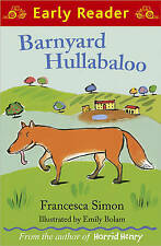 Barnyard Hullabaloo (Early Reader): Early Readers, New, Simon, Francesca Book