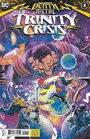 Dark Nights Death Metal Trinity Crisis Comic 1 Cover A First Print 2020 Snyder