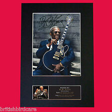 BB KING Signed Reproduction Autograph Mounted Photo Print A4 565