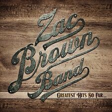 ZAC BROWN BAND: GREATEST HITS SO FAR.. CD THE VERY BEST OF / NEW