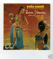 45 RPM EP YOSKA NEMETH SOIREE LIBANAISE
