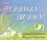 The Runaway Bunny , Brown, Margaret Wise