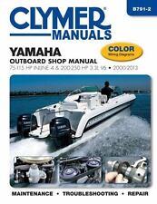 Yamaha Outboard Shop Manual: 75-115 HP Inline 4 & 200-250 HP 3.3L V6 2000-201...
