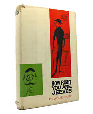 P. G. Wodehouse HOW RIGHT YOU ARE, JEEVES  1st Edition 1st Printing