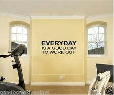 """Everyday Is a Good Day to Workout Vinyl Decal Home Décor 12"""" x 33"""""""