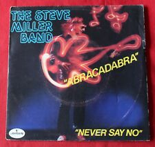 The Steve Miller Band, abracadabra / never say no, SP - 45 tours