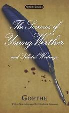 The Sorrows of Young Werther and Selected Writings by Johann Wolfgang von...
