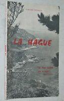 Claude Pithois LA HAGUE 1973 cap Cotentin Normandie Beaumont-Hague Vasteville...