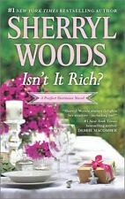 Isn't It Rich? (Perfect Destinies) by Woods, Sherryl, Good Book