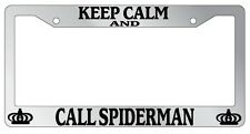 Chrome License Plate Frame Keep Calm And Call Spiderman Auto Accessory Novelty