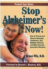 Stop Alzheimer's Now! By Bruce Fife  N.D. Paperback Alzheimers Dementia WT65519