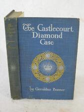 Geraldine Bonner  THE CASTLECOURT DIAMOND CASE Funk & Wagnalls Company 1906 HC