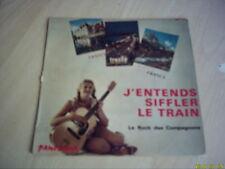 Vinyle 45 tours : Les scarlet : J'entends siffler le train