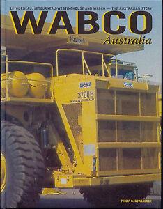 Wabco Australia Letourneau, Letourneau-Westinghouse and Wabco