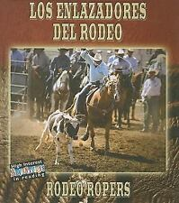Los Enlazadores del Rodeo/Rodeo Ropers (Todo Sobre El Rodeo (All about-ExLibrary