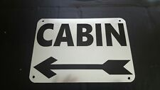 "CABIN Sign~Home~Lodge Decor~Fishing~Hunting~Log Cabin~5""X 7"" Left Arrow"