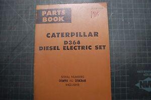 CAT Caterpillar D364 Electric Set Parts Manual Catalog book 1965 generator list
