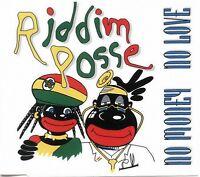 Riddim Posse Maxi CD No Money No Love - Germany (M/M)
