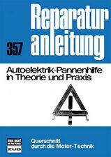 Autoelektrik-Pannenhilfe in Theorie und Praxis Reparaturanleitung Reparaturbuch