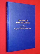 SIGNED Story of Alma Gertrude Wilson HC Orderville Polygamy Utah Family History