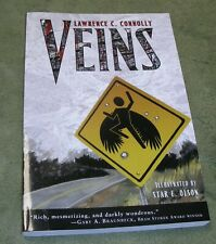 SIGNED ~ VEINS by Lawrence C. Connolly 2008 Large Trade Paperback ~ 1st / 1st