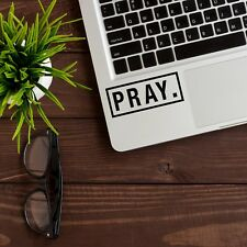 "PRAY Apple MacBook Decal Sticker fits 11"" 12"" 13"" 15"" and 17"" models"