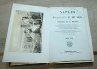 Alfred Riou - Naples- les magnificences de son golfe (illustré)