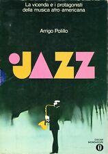 Polillo Arrigo JAZZ LA VICENDA E I PROTAGONISTI DELLA MUSICA AFRO-AMERICANA