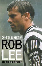 Come in Number 37: The Autobiography, Lee, Rob | Hardcover Book | Good | 9780007