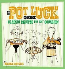 Book The Potluck Cookbook Classic Recipes for Any Occasion by Dolores Kostelni